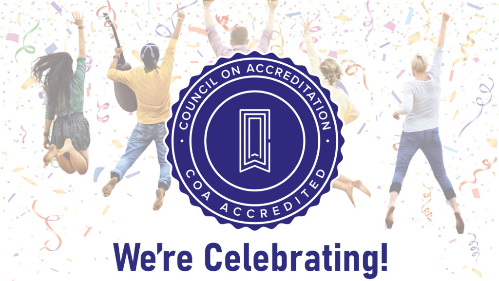 COA accreditation celebration